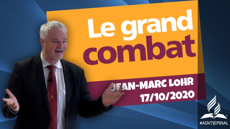 [Prédication] « Le grand combat »